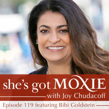 Bibi Goldstein on She's Got Moxie with Joy Chudacoff