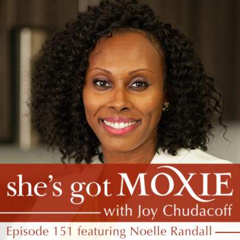 Noelle Randall on She's Got Moxie